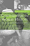 Consumerism in World History