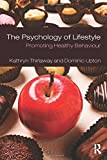 The Psychology of Lifestyle