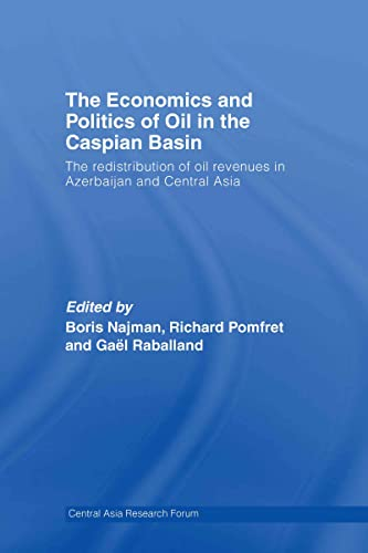 PDF The Economics and Politics of Oil in the Caspian Basin The Redistribution of Oil Revenues in Azerbaijan and Central Asia Central Asia Research Forum