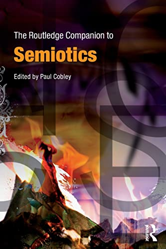 The Routledge Companion to Semiotics
