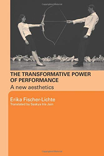 The transformative power of performance : a new aesthetics