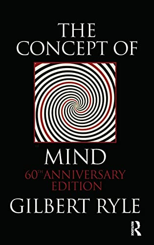 The Concept of Mind, by Ryle, G.