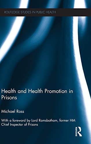 Health and Health Promotion in Prisons