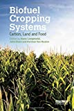 Biofuel cropping systems : carbon, land and food