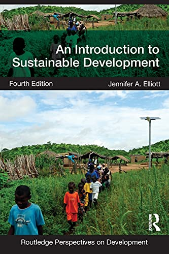 An Introduction to Sustainable Development (Routledge Perspectives on Development), Elliott, Jennifer