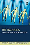 The Emotions by Julien A. Deonna & Fabrice Teroni