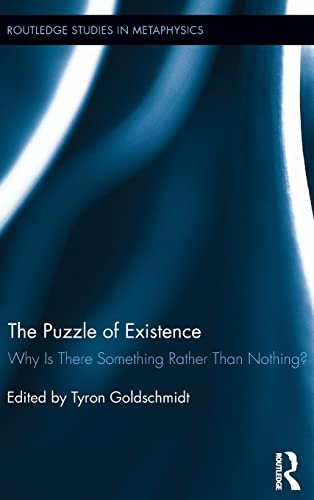 The Puzzle of Existence: Why Is There Something Rather Than Nothing? Book Cover Picture