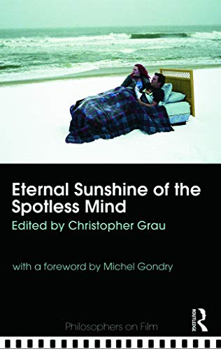Eternal Sunshine of the Spotless Mind (Philosophers on Film)