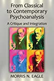 From Classical to Contemporary Psychoanalysis