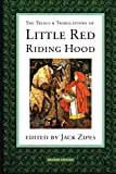 The Trials & Tribulations of Little Red Riding Hood - book cover picture