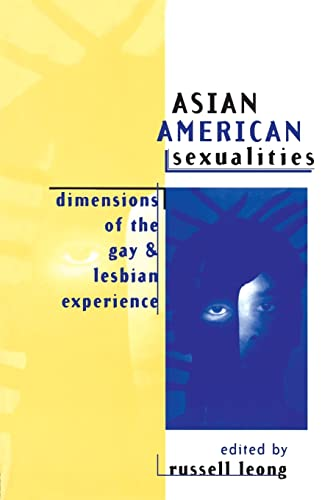 Asian American Sexualities Dimensions of the Gay and