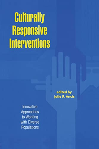 Culturally Responsive Interventions: Innovative Approaches to Working with Diverse Populations