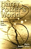 Harry Potter's World: Multidisciplinary Critical Perspectives (Pedagogy and Popular... by  Elizabeth E. Heilman (Editor) (Paperback - January 2003)