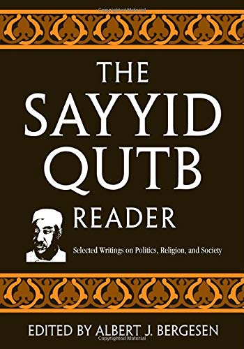 The Sayyid Qutb Reader, by Qutb, Sayyid