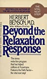 Beyond the Relaxation Response: The Stress-Reduction Program That Has Helped Millions of Americans