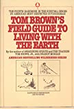 Tom Brown's Field Guide to Living with the Earth, Brown, Tom