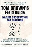 Tom Brown's Field Guide to Nature Observation and Tracking (Tom Brown's Field Guides) - book cover picture