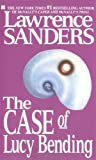 The Case of Lucy Bending by Lawrence Sanders
