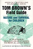 Tom Brown's Field Guide to Nature and Survival for Children - book cover picture