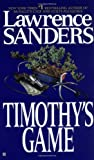 Timothy's Game by  Lawrence Sanders (Mass Market Paperback - September 1994)