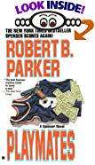 Playmates by  Robert B. Parker (Mass Market Paperback - September 1996)
