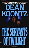 The Servants of Twilight - book cover picture
