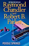 Book Cover: Poodle Springs by Raymond Chandler