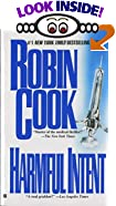 Harmful Intent by  Robin Cook (Mass Market Paperback)
