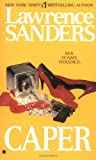 Caper by  Lawrence Sanders (Mass Market Paperback - August 1991)