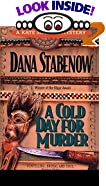 A Cold Day for Murder by  Dana Stabenow (Mass Market Paperback - June 2003)