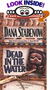 Dead in the Water by  Dana Stabenow (Mass Market Paperback - June 2003)