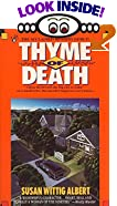 Thyme of Death: A China Bayles Mystery by  Susan Wittig Albert (Mass Market Paperback - March 1994)
