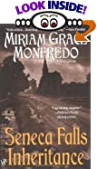 Seneca Falls Inheritance by  Miriam Grace Monfredo (Mass Market Paperback - October 1994)