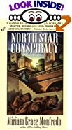 North Star Conspiracy by  Miriam Grace Monfredo (Mass Market Paperback - May 1995)