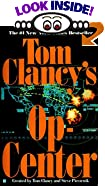 Tom Clancy's Op-Center by  Tom Clancy (Creator), Steve R. Pieczenik (Creator) (Mass Market Paperback - February 1995)