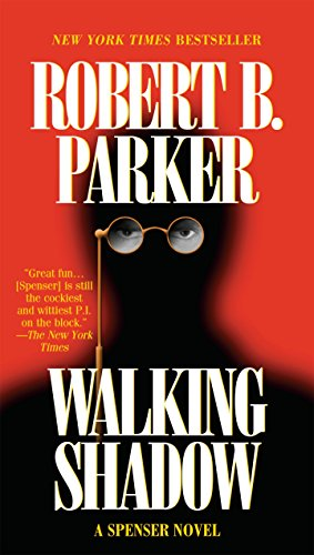 Walking Shadow (Spenser), Parker, Robert B.