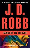 Naked in Death (In Death (Paperback))