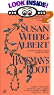 Hangman's Root by  Susan Wittig Albert (Mass Market Paperback - August 1995)