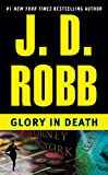 Glory in Death (In Death (Paperback))