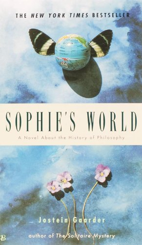 Sophie's World: A Novel about the History of Philosophy, Gaarder, Jostein