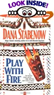 Play With Fire: A Kate Shugak Mystery by  Dana Stabenow (Mass Market Paperback - June 2003)