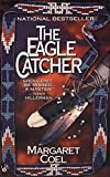 The Eagle Catcher (Arapaho Indian Mysteries) - book cover picture