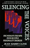 Silencing the Voices: One Woman's Triumph over Multiple Personality Disorder - book cover picture
