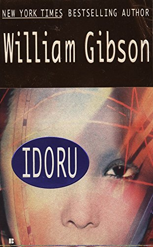 Idoru (Bridge Trilogy), Gibson, William