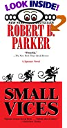 Small Vices by  Robert B. Parker (Mass Market Paperback - March 1998)