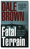 Amazon.com: Fatal Terrain: Books: Dale Brown
