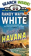 North of Havana by  Randy Wayne White (Mass Market Paperback - May 1998)