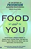 Food and You: Everything a Woman Needs to Know About Loving Food-For Better Health, for a Beautiful Body and for Emotional Satisfaction - book cover picture