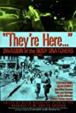 """They're Here..."": Invasion of the Body Snatchers: A Tribute"