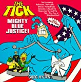 The Tick: Mighty Blue Justice - book cover picture